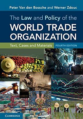 The Law and Policy of the World Trade Organization: Text, Cases and Materials ([