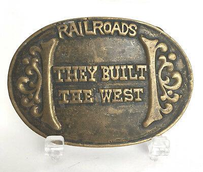 """Train """"Railroads They Built the West"""" Belt Buckle Solid Brass"""