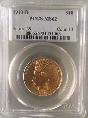 PCGS 1910-D MS62 Indian Head Gold $10 Eagle