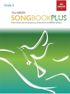 ABRSM Songbook Plus Grade 5 Learn to Play VOCALS CHORAL SINGERS VOICE MUSIC BOOK