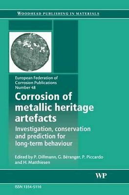 Corrosion of Metallic Heritage Artefacts: Investigation, Conservation and Predic