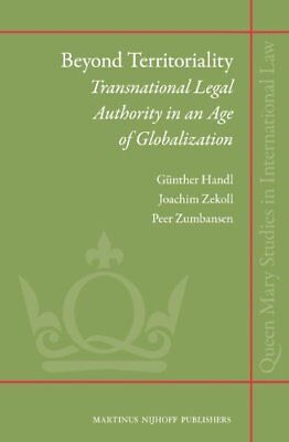 Beyond Territoriality: Transnational Legal Authority in an Age of Globalization