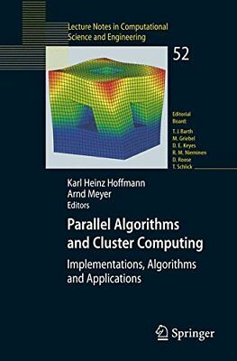 Parallel Algorithms and Cluster Computing: Implementations, Algorithms and Appli