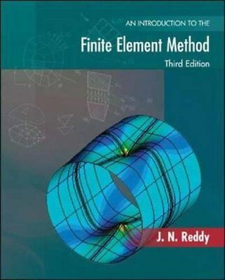 An Introduction to the Finite Element Method (J N Reddy) | McGraw-Hill Higher Ed