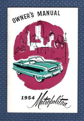 1954 Nash Motors METROPOLITAN Owner's Manual - ORIGINAL EXCELLENT New Old Stock