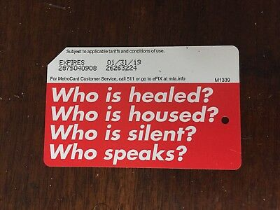 "Barbara Kruger limited edition ""Who is healed?"" metrocard (no fare)"