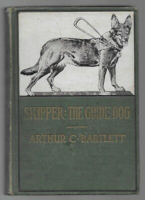 Skipper The Guide Dog Vintage Seeing Eye Dog Book Arthur Bartlett 1933 1st Ed.
