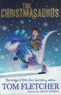 The Christmasaurus by Tom Fletcher NEW