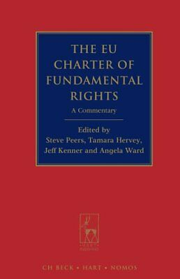The EU Charter of Fundamental Rights: A Commentary | Beck/Hart Publishing