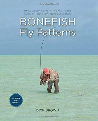 Bonefish Fly Patterns: Tying, Selecting, and Fishing the Best Bonefish Flies fro