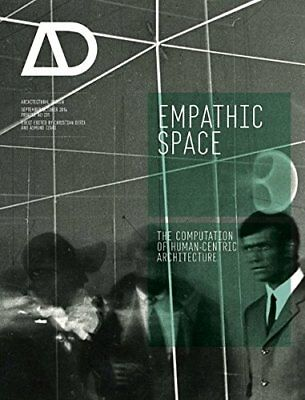 Empathic Space: The Computation of Human-Centric Architecture AD | John Wiley &