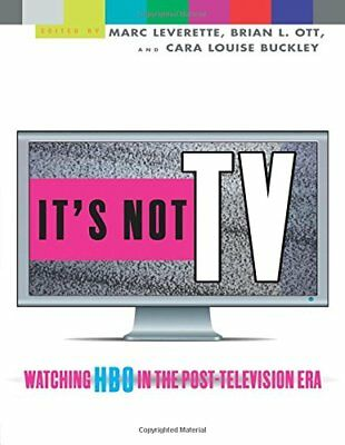 It's Not TV: Watching HBO in the Post-Television Era (Marc Leverette) | Routledg
