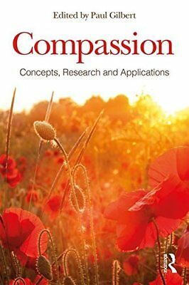 Compassion: Concepts, Research and Applications | Routledge