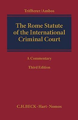 Rome Statute of the International Criminal Court: A Commentary | Hart Publishing