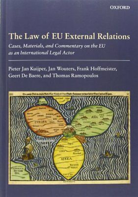 The Law of EU External Relations: Cases, Materials, and Commentary on the EU as
