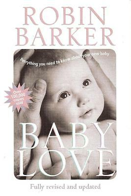 Baby Love - Robin Barker  -  The Best Baby Care Book