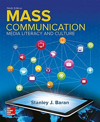 Introduction to Mass Communication: Media Literacy and Culture (Stanley J Baran)