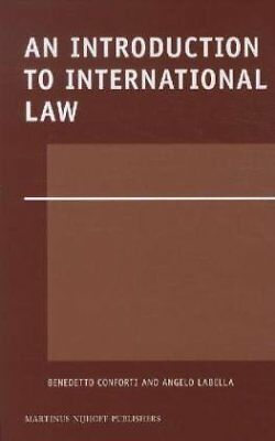 """An Introduction to International Law ([""""Benedetto Conforti"""",""""Angelo Labella""""]) 