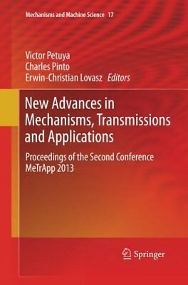 New Advances in Mechanisms, Transmissions and Applications: Proceedings of the S
