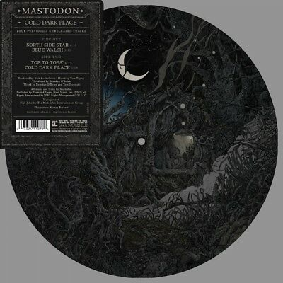"Mastodon - Cold Dark Place - New 10"" Pic Disc Vinyl EP - Pre Order - 17th Nov"