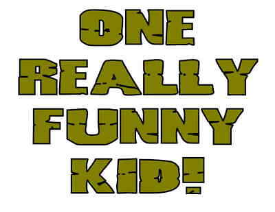 Custom Made T Shirt One Really Funny Kid Silly Hilarious Boys Girls Toddlers