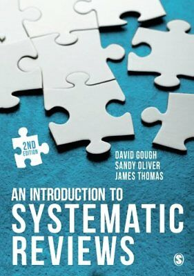 """An Introduction to Systematic Reviews ([""""David Gough"""",""""Sandy Oliver"""",""""James Thom"""
