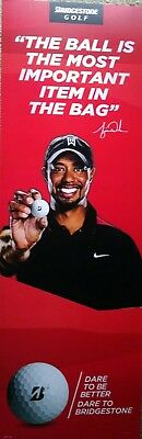 Man cave sign; Bridgestone golf; Tiger Woods; 18 by 54 inches; one sided; used.
