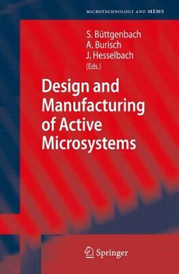 Design and Manufacturing of Active Microsystems | Springer-Verlag Berlin and Hei