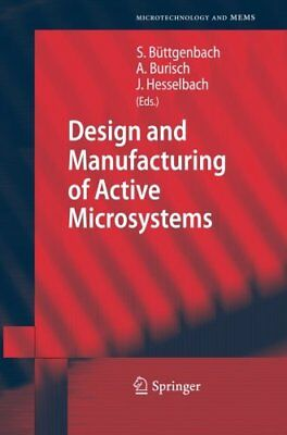Design and Manufacturing of Active Microsystems (Microtechnology and MEMS) | Spr