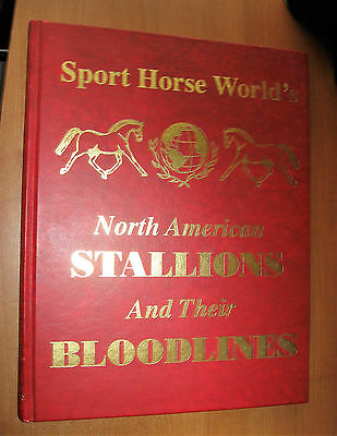 Sport Horse World's North American Stallions and Their Bloodlines, 1995, HC