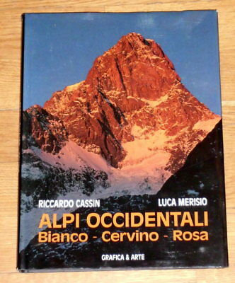 ALPI OCCIDENTALI - BIANCO, CERVINO, ROSA - Libro illustrato NUOVO