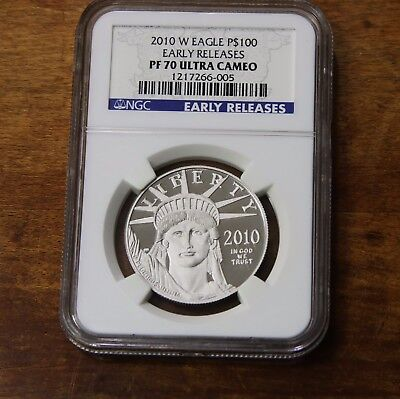2010-W Eagle P$100 Early Releases NGC Certified PF 70 Ultra Cameo 1oz Platinum =