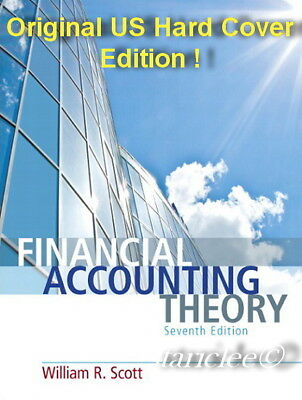 NEW 3 Days US Financial Accounting Theory 7E William R. Scott 7th US H/C Edition