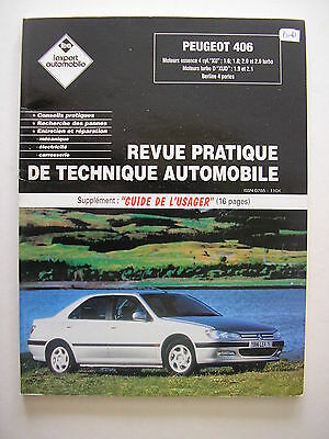 revue technique automobile RTA  PEUGEOT 406 ess 4 cyl ; TD ,  XUD...berline 4 p