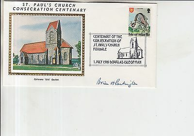 1981 Isle of Man St. Pauls Church Consecration Autographed Silk First Day Cover