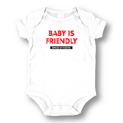 Baby is Friendly Beware of Parents Baby Boys Girls Toddlers Funny Romper 0-24m