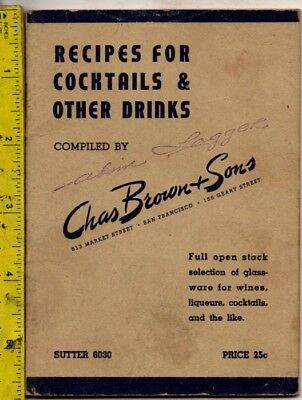 Vint 1930s Recipes For Cocktails & Other Drinks Chas Brown & Sons San Francisco