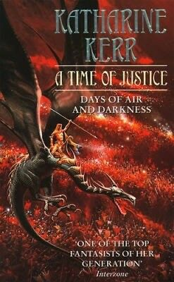 A Time of Justice by Katharine Kerr.