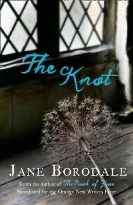 The Knot by Jane Borodale.
