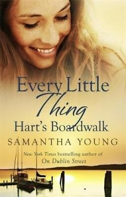 Every Little Thing (Hart's Boardwalk) by Samantha Young.