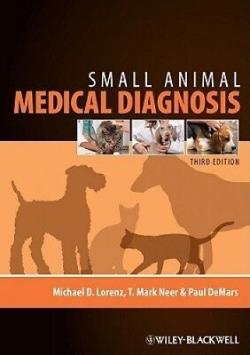 Small Animal Medical Diagnosis by Michael D. Lorenz.