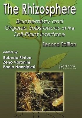 The Rhizosphere: Biochemistry and Organic Substances at the Soil-Plant