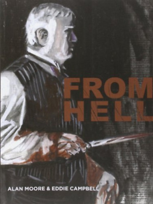 NEUF/ALAN Moore, -From Hell
