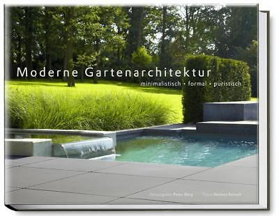 Moderne Gartenarchitektur - minimalistisch, formal, puristisch Peter Berg