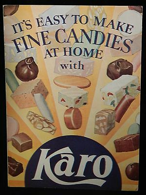 It's Easy to Make Fine Candies at Home with KARO SYRUP Recipe Foldout