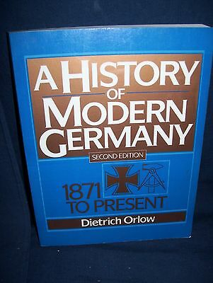 A History of Modern Germany 2nd Edition 1871 to Present Dietrich Orlow 1991