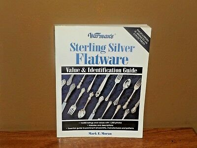 Warman's Sterling Silver Flatware Value & Reference Guide