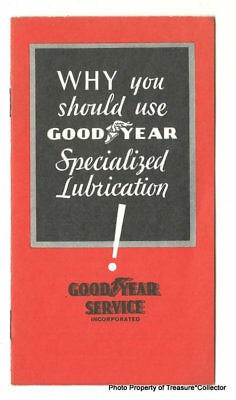 NOS Goodyear pamphlet brochure Why You Should Use GY Specialized Lubrication