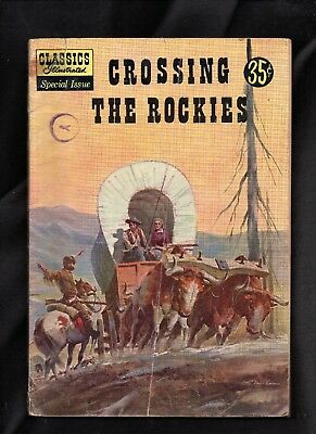 Classics Illustrated Special Issue #147A Fair  (Crossing The Rockies)