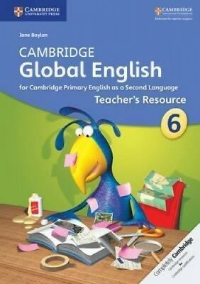 Cambridge Global English Stage 6 Teacher's Resource Book with Digital